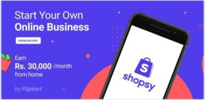 Flipkart launches Shopsy App, to enable Indians to start their online businesses
